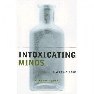 Intoxicating Minds, a book on pharmacology.